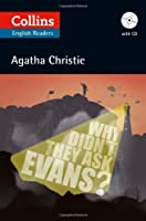 Why Didn?? They Ask Evans? (Collins English Readers) by Agatha Christie(2012-02-01)