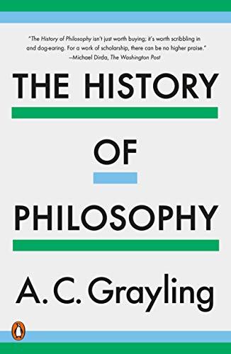 Compare Textbook Prices for The History of Philosophy Reprint Edition ISBN 9781984878762 by Grayling, A. C.