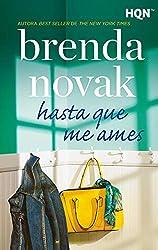 Hasta que me ames (HQN) (Spanish Edition)