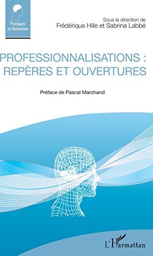 Professionnalisations : repères et ouvertures