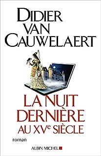 Nuit Derniere Au Xve Siecle (La)