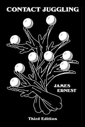 Compare Textbook Prices for Contact Juggling Third Edition Edition ISBN 9781591000273 by Ernest, James