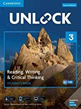 Unlock Level 3 Reading, Writing, & Critical Thinking Student's Book, Mob App and Online Workbook w/ Downloadable Video 2nd...