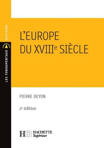 L'Europe du XVIIIe siècle : N°40 2ème édition (Les Fondamentaux Lettres-Sciences Humaines)