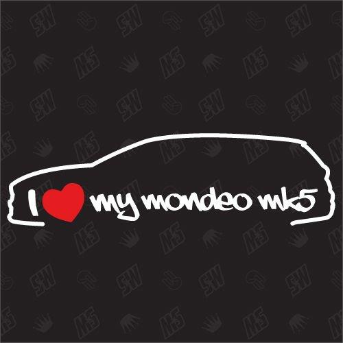 speedwerk-motorwear I Love My Mondeo MK5 Turnier - Sticker Kompatibel mit Ford - ab Bj. 2014