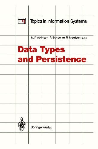 Data Types and Persistence (Topics in Information Systems ...