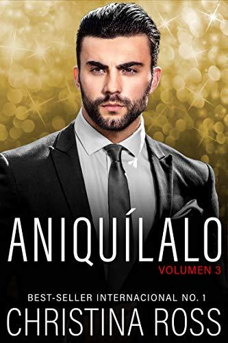 Aniquílalo, Vol. 3