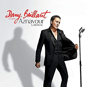 Dany Brillant chante Aznavour - La Bohème