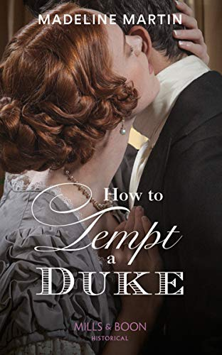 How To Tempt A Duke (Mills & Boon Historical) (The London School for Ladies) (English Edition)