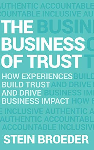 The Business of Trust How Experiences Build Trust and Drive Business Impact product image