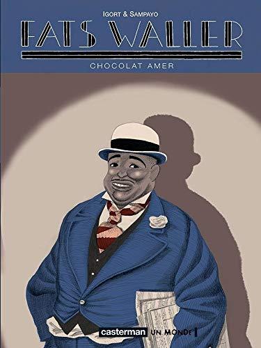 Fats Waller, Tome 2 : Chocolat amer