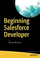 Beginning Salesforce Developer