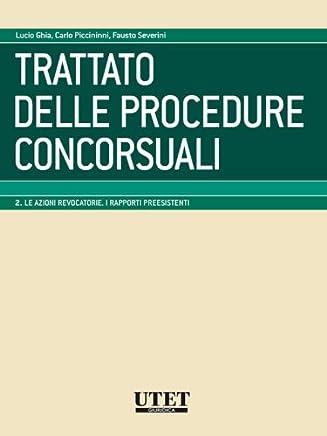 Trattato delle procedure concorsuali vol. II