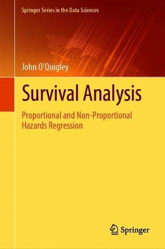 Survival Analysis: Proportional and Non-Proportional Hazards Regression (Springer Series in the Data Sciences)