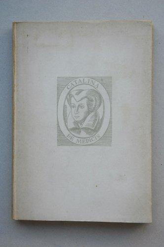 Catalina de Médicis, Reina de Francia : (la historia) / Anna Franchi ; versión española de María Ortiz Eulate