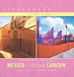 Lifescapes: The Sun & Sand Collection: Mexico. Festival Cancun (UK Import)