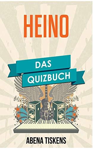 Heino: Das Quizbuch von Quakenbrück über die schwarze Barbara bis Arschkarte