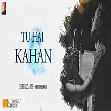 Tu Hai Kahan - Single