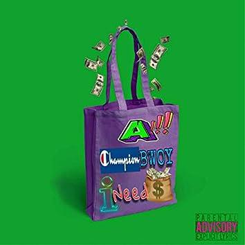 BAG (feat. A & Ineedmoney)