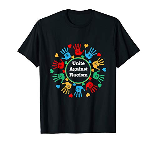 VEREINT EUCH GEGEN RASSISMUS | Against Racism Anti Rassismus T-Shirt