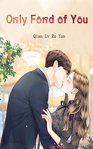 Only Fond of You: Volume 1 (English Edition)