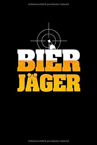 Bier Jäger: Notizbuch ca DIN A5 weiß kariert über 100 Seiten I Biertrinker I Bierbrauer I Rechenheft