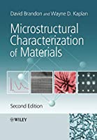 Microstructural Characterization of Materials, 2nd Edition