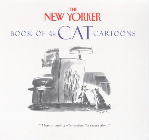 '''NEW YORKER'' BOOK OF ALL-NEW CAT CARTOONS'