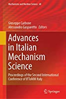 Advances in Italian Mechanism Science: Proceedings of the Second International Conference of IFToMM Italy (Mechanisms and Machine Science, 68)