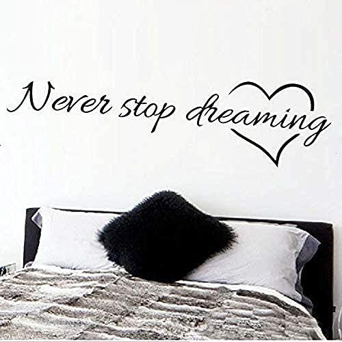 ZZQQQ Inspirador Nunca Dejar de soñar habitación de los niños decoración del Dormitorio DIY calcmanía para el hogar Arte Mural de Vinilo 15X58 cm Etiqueta de la Pared