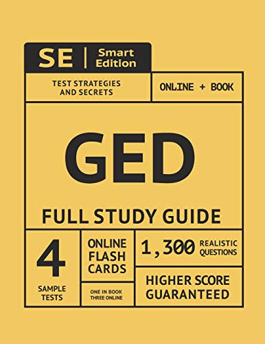 GED Full Study Guide: Test Preparation For All Subjects Including 4 Full Length Practice Tests Both