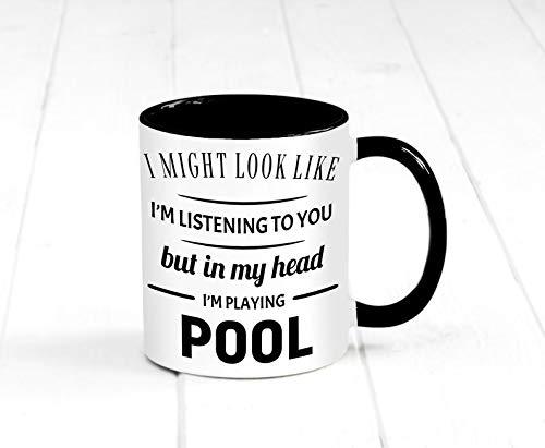 I might look like i'm listening to you but in my head. mug, coffee mug, pool mug, funny mug, playing pool