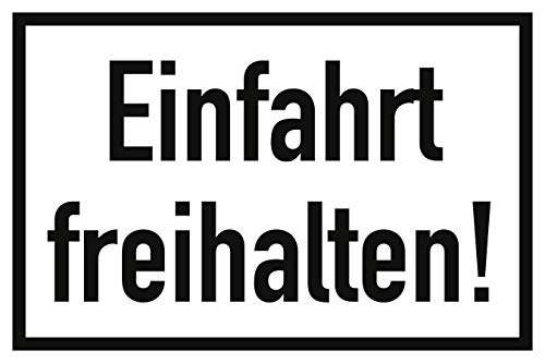 Schild Einfahrt freihalten! Aluminium 20 x 30 cm (Hinweisschild, Parkverbot, Halteverbot) praxisbewährt, wetterfest