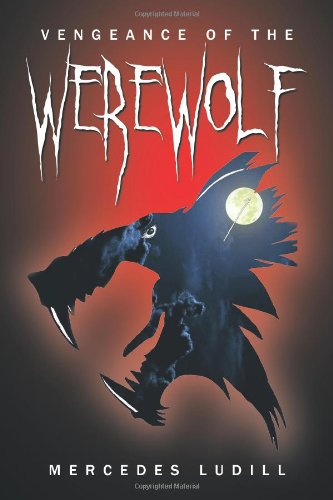 Book: Vengeance of the Werewolf by Mercedes Ludill