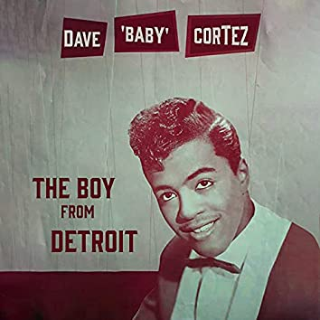 The Boy from Detroit