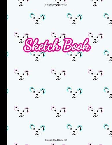 Sketch Book: Cute Blank Sketchbook with Crisp White Pages for Drawing, Sketching, Doodling and More. Nifty Extra Large XL Notebook For Girls, Teens and Women