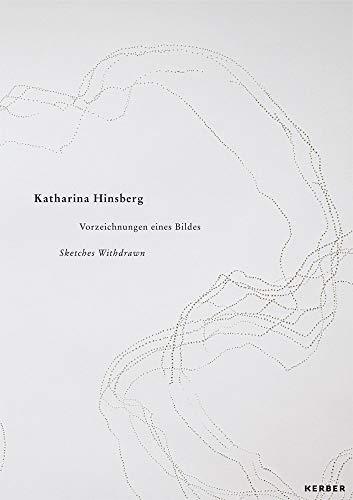 Katharina Hinsberg - Sketches Withdrawn