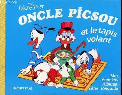 Oncle Picsou et le tapis volant (Mes premiers albums)