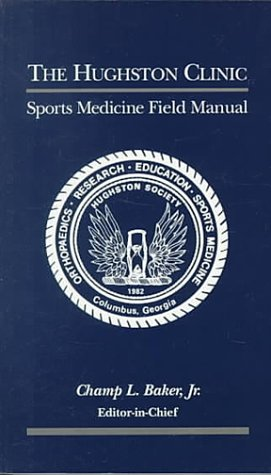Image OfHughston Clinic Sports Medicine Field Manual