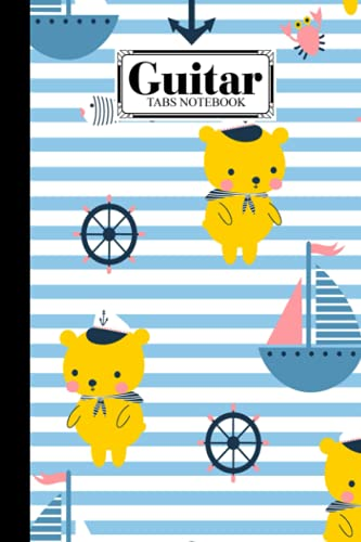 Guitar Tab Notebook: Premium Sailor Bear Cover Guitar Tab Notebook, Music Paper Notebook, Blank Guitar Tablature Music Note, 120 Pages - Size 6