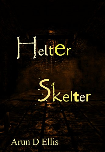 Helter Skelter (Corpalism Book 7) (English Edition)