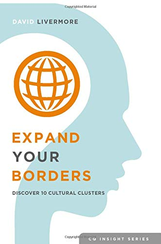 Expand Your Borders: Discover Ten Cultural Clusters: Volume 1 (CQ Insight Series)