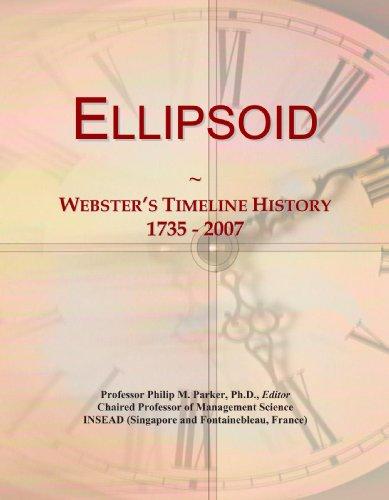 Ellipsoid: Webster's Timeline History, 1735 - 2007