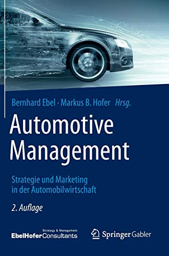 Automotive Management: Strategie Und Marketing in Der Automobilwirtschaft