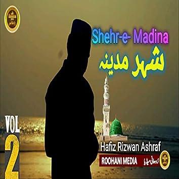 Shehr E Madina, Vol. 2