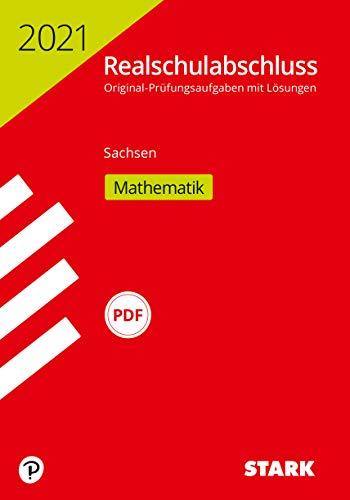 STARK Original-Prüfungen Realschulabschluss 2021 - Mathematik - Sachsen