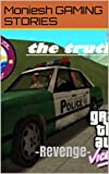 THE TRUTH: -Revenge- (GTA VC STORIES Book 1) (English Edition)