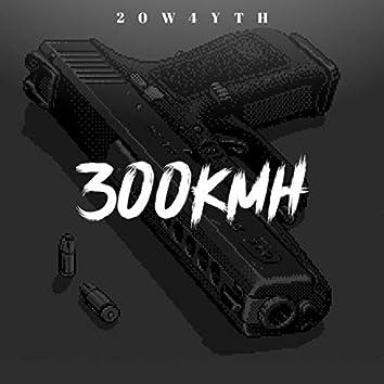 300 KMH