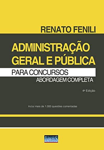 Administração Geral e Pública para Concursos - Abordagem Completa