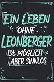 Leonberger: Hund Notizbuch | 100 leere linierte Seiten | Geschenk Leonberger|A5 6x9 Format (15,24 x 22,86 cm)